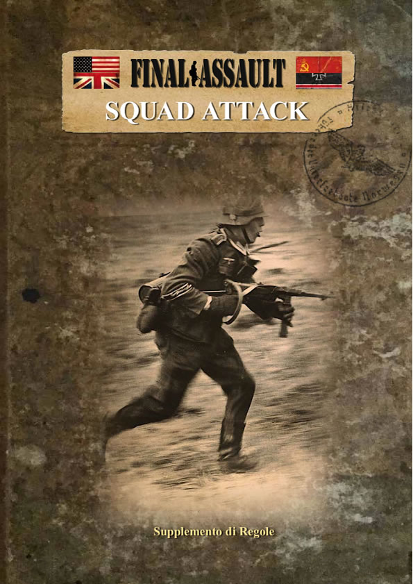 Final Assault - Squad Attack